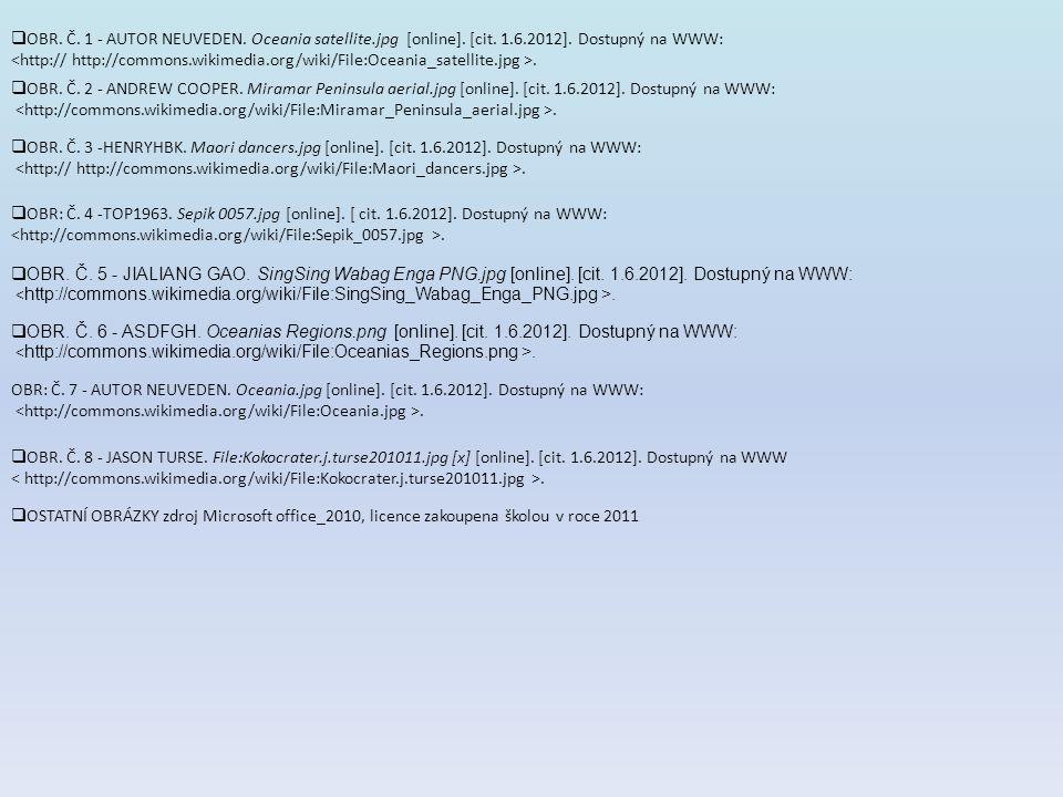 OBR. Č. 1 - AUTOR NEUVEDEN. Oceania satellite.jpg [online]. [cit. 1.6.2012]. Dostupný na WWW: